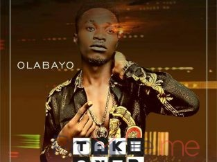 Download Music : Olabayo – Take Over